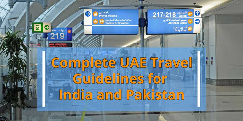uae travel guidelines for india and pakistan
